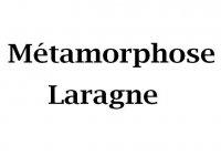 Métamorphose Laragne